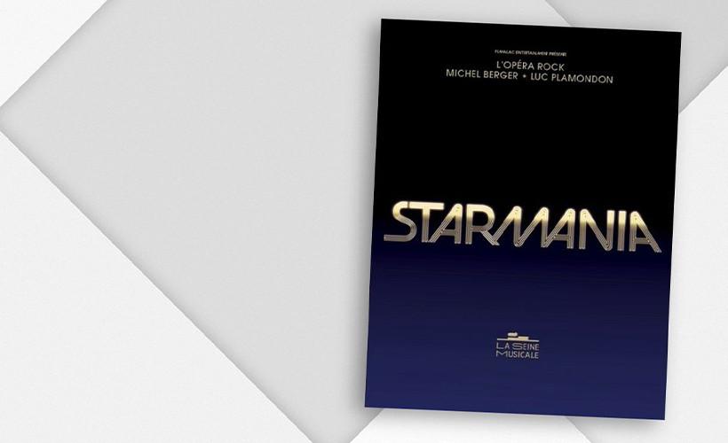 STARMANIA : L'opéra rock de Michel Berger et Luc Plamondon